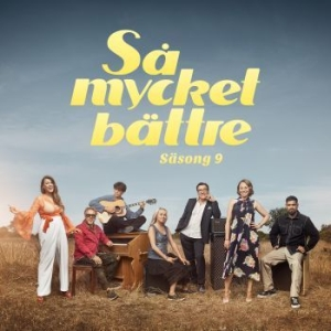 Blandade Artister - Så Mycket Bättre Säsong 9 in the group CD / Popular Swedish Artists On CD at Bengans Skivbutik AB (3570466)