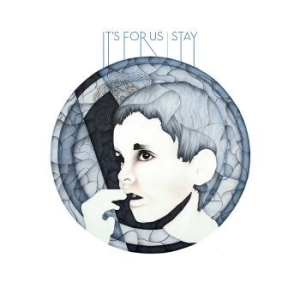 It's For Us - Stay in the group VINYL / New releases / Pop at Bengans Skivbutik AB (3596296)
