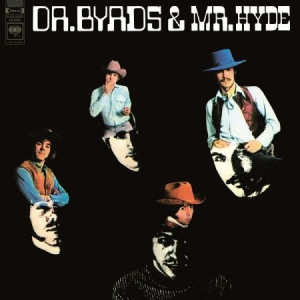 Byrds - Dr. Byrds & Mr. Hyde in the group VINYL / Upcoming releases / Country at Bengans Skivbutik AB (3596451)
