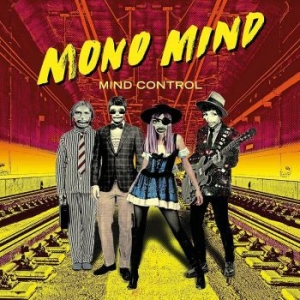 Mono Mind - Mind Control (Vinyl) in the group VINYL / Vinyl Popular at Bengans Skivbutik AB (3596684)