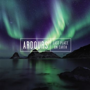 Ardours - Last Place On Earth in the group CD / New releases / Rock at Bengans Skivbutik AB (3602852)