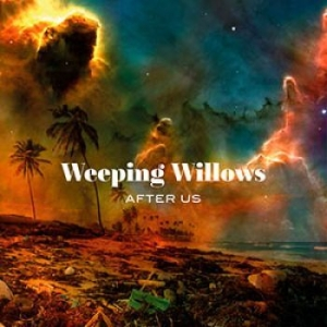 Weeping Willows - After Us in the group Campaigns / Weekly Releases / Week 12 / CD Week 12 / POP /  ROCK at Bengans Skivbutik AB (3606668)