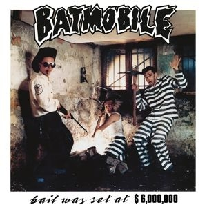 Batmobile - Bail Was Set at 6,000,000 USD in the group VINYL / Upcoming releases / Pop at Bengans Skivbutik AB (3610912)