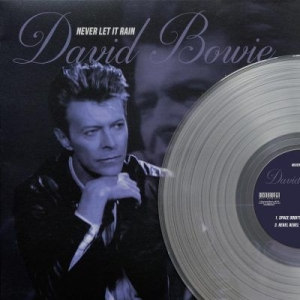 David Bowie - Never let it rain - clear vinyl in the group BF2019 at Bengans Skivbutik AB (3619621)