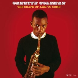 Ornette Coleman - The Shape Of Jazz To Come in the group VINYL / Jazz/Blues at Bengans Skivbutik AB (3623472)