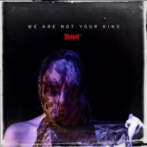 Slipknot - We Are Not Your Kind (Vinyl) in the group OTHER /  /  at Bengans Skivbutik AB (3632123)