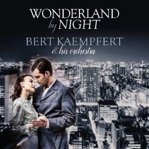 Bert Kaempfert - Wonderland By Night in the group Campaigns / Weekly Releases / Week 13 / VINYL W.13 / JAZZ / BLUES at Bengans Skivbutik AB (3645981)