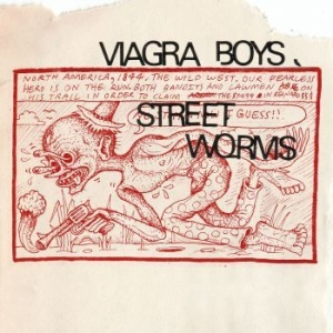 Viagra Boys - Street Worms - Deluxe (Clear Vinyl) in the group OTHER /  /  at Bengans Skivbutik AB (3646043)