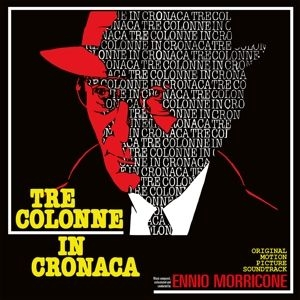 Ennio Morricone - Tre Colonne In Cronaca in the group Campaigns / Weekly Releases / Week 14 / VINYL W.14 / FILM / MUSICAL at Bengans Skivbutik AB (3646071)