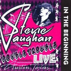 Stevie Ray Vaughan - In the Beginning in the group CD / CD Blues-Country at Bengans Skivbutik AB (3647647)