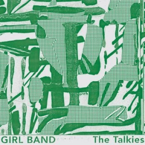 Girl Band - The Talkies (Blue Vinyl) in the group VINYL / Upcoming releases / Rock at Bengans Skivbutik AB (3650034)