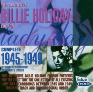 Holiday Billie - Complete Alternates (1945-49) in the group CD / Jazz/Blues at Bengans Skivbutik AB (3650764)