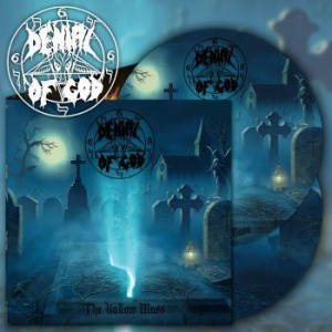 Denial Of God - Hallow Mass The (2 Lp Picture Disc) in the group VINYL / Upcoming releases / Hardrock/ Heavy metal at Bengans Skivbutik AB (3655005)