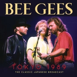 Bee Gees - Tokyo 1989 (Live Broadcast) in the group CD / Upcoming releases / Pop at Bengans Skivbutik AB (3656443)