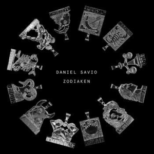Daniel Savio - Zodiaken in the group Labels / Bengans Distribution Nyheter at Bengans Skivbutik AB (3666268)