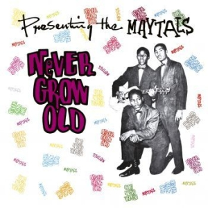 Maytals - Never Grow Old in the group VINYL / New releases / Reggae at Bengans Skivbutik AB (3676655)