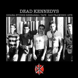 Dead Kennedys - Iguana Studios Rehearsal Tape - San in the group CD / Rock at Bengans Skivbutik AB (3704265)