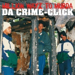 Da Crime-Click - Million Wayz To Murda in the group Julspecial19 at Bengans Skivbutik AB (3728590)