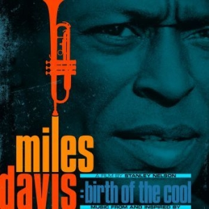 DAVIS MILES - Music From And Inspired By Birth Of in the group CD / Upcoming releases / Jazz/Blues at Bengans Skivbutik AB (3742714)