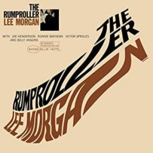 Lee Morgan - The Rumproller (Vinyl) in the group Campaigns / Classic labels / Blue Note at Bengans Skivbutik AB (3755681)