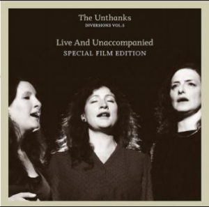 Unthanks - Diversions Vol 5 - Live & Unaccompa in the group CD / Film/Musikal at Bengans Skivbutik AB (3780707)