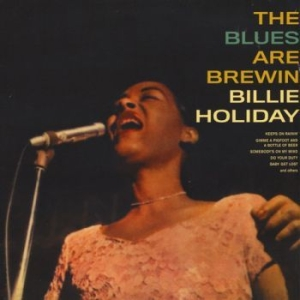 Holiday Billie - The Blues Are Brewin' in the group VINYL / Jazz/Blues at Bengans Skivbutik AB (3793950)