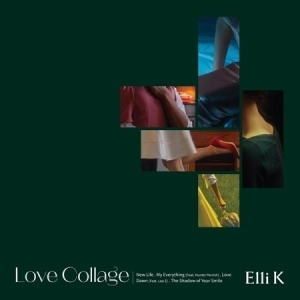 Elli K - Love Collage (EP) in the group Campaigns / K Pop at Bengans Skivbutik AB (3836546)