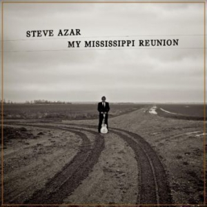 Azar Steve - My Mississippi Reunion in the group Campaigns / BlackFriday2020 at Bengans Skivbutik AB (3902119)