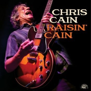 Cain Chris - Raisin Cain in the group CD / New releases / Jazz/Blues at Bengans Skivbutik AB (3975885)