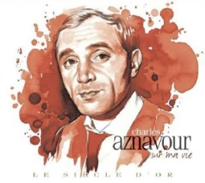 Aznavour Charles - Le Siecle D Or - Charles Aznavour in the group CD / Dansband/ Schlager at Bengans Skivbutik AB (500126)
