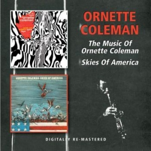 Ornette Coleman - Music Of/Skies Of America in the group CD / Jazz/Blues at Bengans Skivbutik AB (514687)