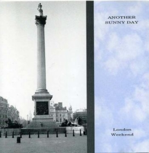 Another Sunny Day - London Weekend in the group CD / New releases / Pop at Bengans Skivbutik AB (541103)