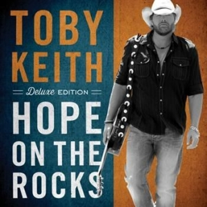 Toby Keith - Hope On The Rocks in the group CD / Country at Bengans Skivbutik AB (553915)