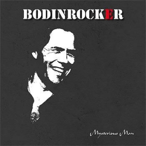 Bodinrocker - Mysterious Man in the group Minishops / Bodinrocker at Bengans Skivbutik AB (570445)