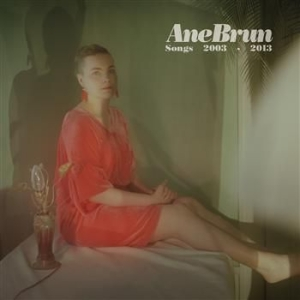 Ane Brun - Songs 2003-2013 - 2Cd in the group CD / Pop at Bengans Skivbutik AB (585588)