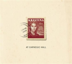 Kristina - At Carnegie Hall - Kristina - At Carnegie Hall in the group CD / Film/Musikal at Bengans Skivbutik AB (588095)