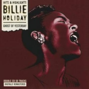 Holiday Billie - Ghost Of Yesterday in the group CD / Rock at Bengans Skivbutik AB (593660)
