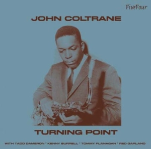 Coltrane John - Turning Point in the group CD / Jazz/Blues at Bengans Skivbutik AB (594526)