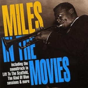 DAVIS MILES - Miles In The Movies in the group CD / Jazz/Blues at Bengans Skivbutik AB (596466)