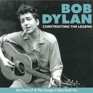 Dylan Bob - Constructing The Legend in the group CD / Pop at Bengans Skivbutik AB (624308)