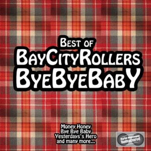Bay City Rollers - Bye Bye Baby - Best Of in the group CD / Pop at Bengans Skivbutik AB (627222)