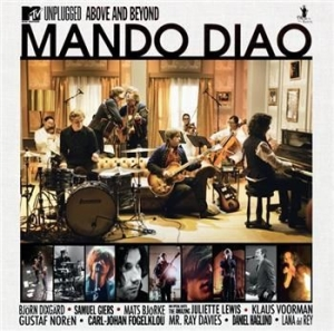 Mando Diao - Mtv Unplugged - Above And Beyond in the group Minishops / Mando Diao at Bengans Skivbutik AB (627987)