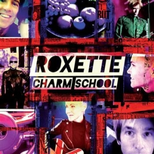 Roxette - Charm School in the group Campaigns / BlackFriday2020 at Bengans Skivbutik AB (635126)