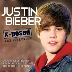 Justin Bieber - X-Posed Interview Sessions The in the group CD / Pop at Bengans Skivbutik AB (652505)