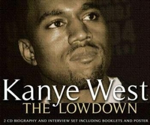 Kanye West - Lowdown The (Biography + Interview) in the group CD / Pop at Bengans Skivbutik AB (659640)