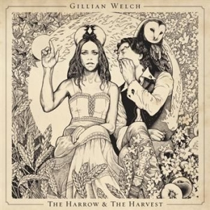 Gillian Welch - The Harrow & The Harvest in the group CD / CD Blues-Country at Bengans Skivbutik AB (661762)