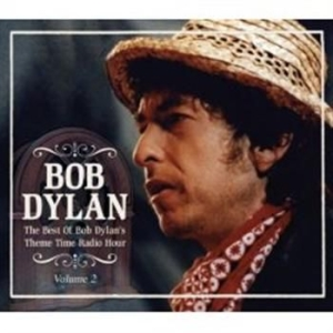 Dylan Bob - Best Of Bob Dylans Theme Time Radio in the group CD / Pop at Bengans Skivbutik AB (674449)