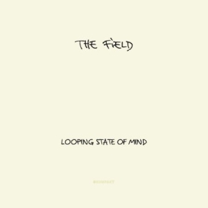 Field - Looping State Of Mind in the group CD / Pop at Bengans Skivbutik AB (674900)