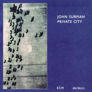 Surman, John - Private City in the group CD / Jazz/Blues at Bengans Skivbutik AB (685415)