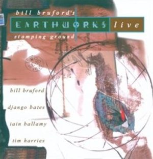 Bruford Bill & Earthworks - Stamping Ground in the group CD / Jazz/Blues at Bengans Skivbutik AB (689142)